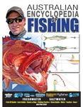 Complete Australian Fishing Encyclopedia