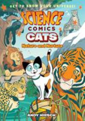 Cats: Nature and Nurture (Science Comics)