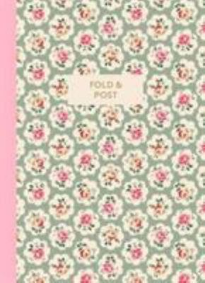 Cath Kidston Fold and Post - 48 Letter Writing Sheets to Fold and Turn into Their Own Envelope