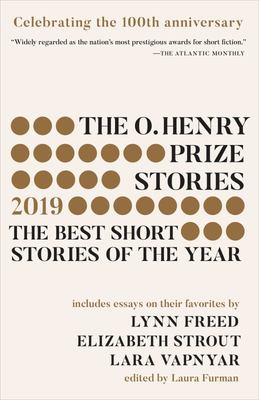 The O. Henry Prize Stories 2019 - The Best Short Stories of the Year