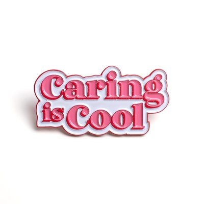 Caring is Cool