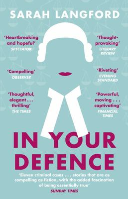 In Your Defence - Stories of Life and Law