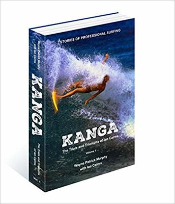 Kanga Trials and Triumphs of Ian Cairns Volume 1