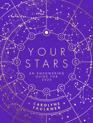 Your Stars - An Empowering Guide to the Year Ahead