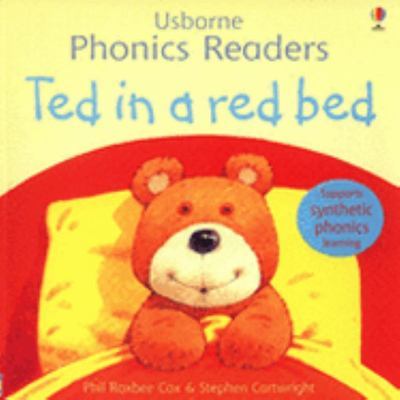 Ted in a Red Bed (Usborne Phonics Readers)