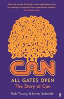 All Gates Open - The Story of Can