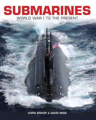 Submarines - WWI to the Present