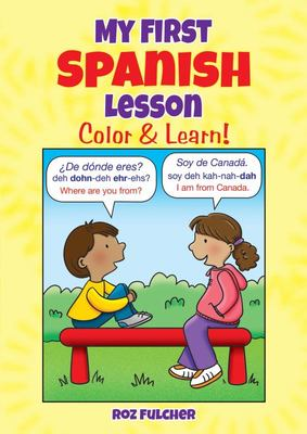My First Spanish Lesson - Color and Learn!