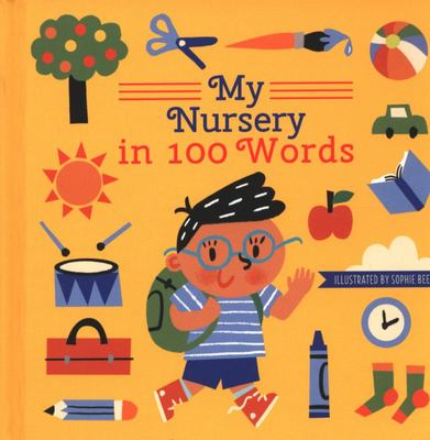 My Nursery in 100 Words