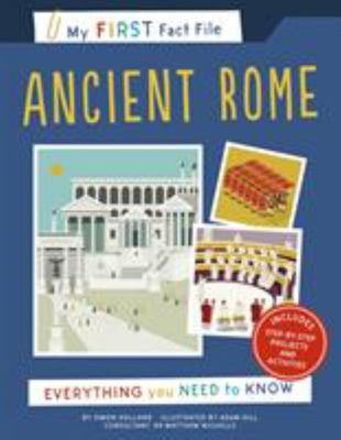 Ancient Rome (My First Fact File) - Everything You Need to Know