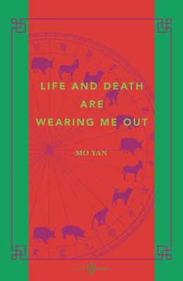 Life and Death are Wearing Me Out: China Library
