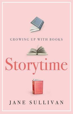 Storytime: Growing up with Books