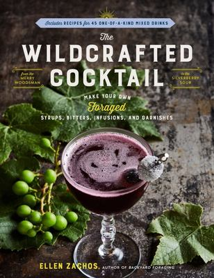 Wildcrafted Cocktail, The