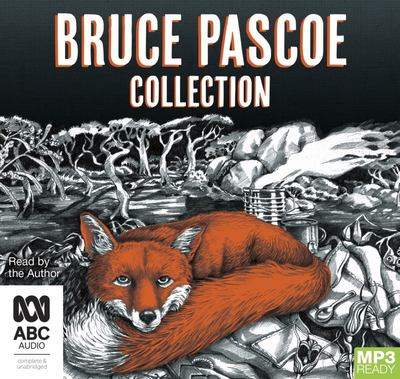 The Bruce Pascoe Collection: Mrs Whitlam, Fog a Dox, Sea Horse