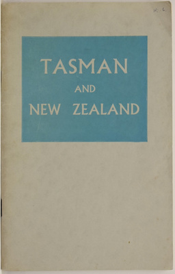 Tasman and New Zealand A Bibliographical Study