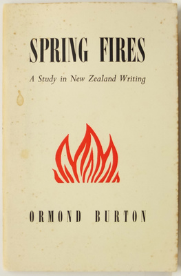 Spring Fires: A Study in New Zealand Writing