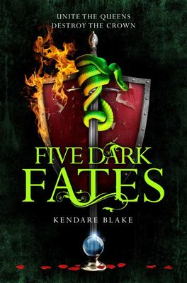 Five Dark Fates (#4 Three Dark Crowns )