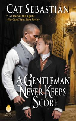 A Gentleman Never Keeps Score (Seducing the Sedgwicks #1)