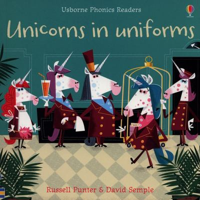 Unicorns in Uniforms: Phonics Readers