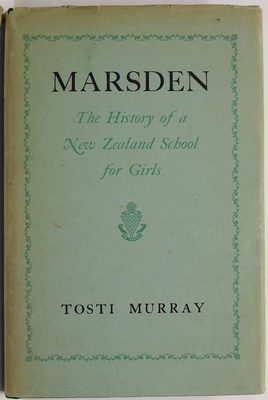 Marsden: The History of a New Zealand School for Girls