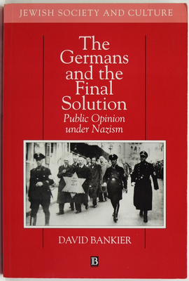 The Germans and the Final Solution: Public Opinion under Nazism