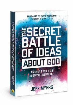 The Secret Battle of Ideas about God - Answers to Life's Biggest Questions