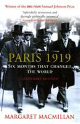 Paris 1919: Six Months That Changed The World (aka Peacemakers)