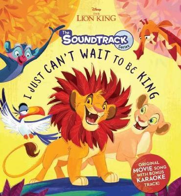 The Lion King: I Just Can't Wait to be King with CD