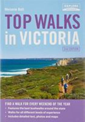 Top Walks in Victoria 2nd Ed