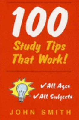 100 Study Tips That Work