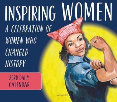 2020 Inspiring Women - A Celebration of Women Who Changed History Daily Calendar