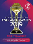 ICC Cricket World Cup: England and Wales 2019: The Official Book