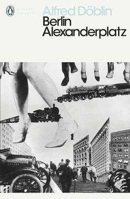 Berlin Alexanderplatz: Penguin Modern Classics