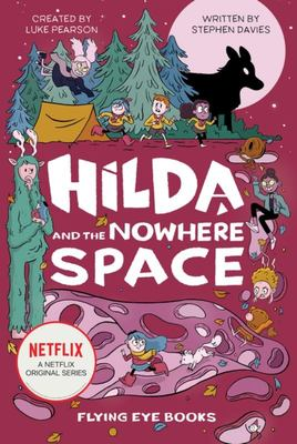 Hilda and the Nowhere Space (#3)