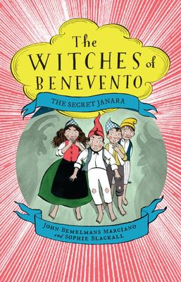 The Secret Janara (The Witches of Benevento #6)