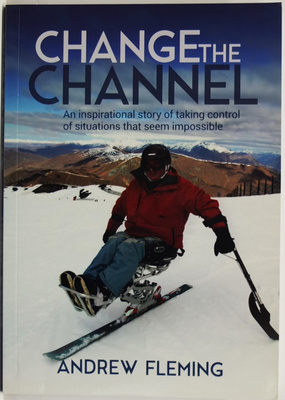 Change the Channel: An Inspirational Story about Taking Control of Situations That Seem Impossible