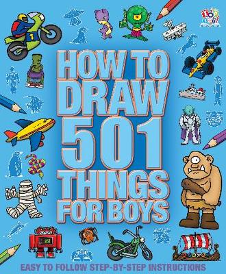 How to draw 501 things for boys