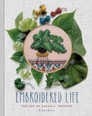Embroidered Life: The Art of Sarah K. Benning