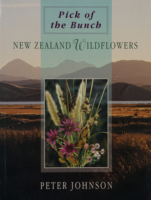 Pick of the Bunch New Zealand Wildflowers