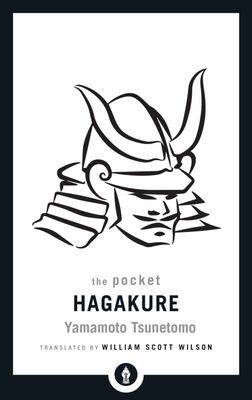 The Pocket Hagakure: The Book of the Samurai