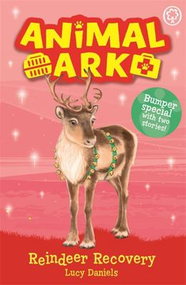 Reindeer Recovery (New Animal Ark - Special #3)