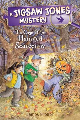 The Case of the Haunted Scarecrow (Jigsaw Jones)