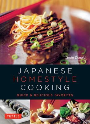 Japanese Homestyle Cooking: Quick and Delicious Favorites