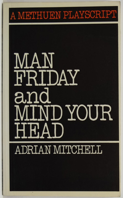 Man Friday and Mind Your Head