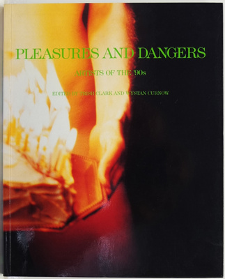 Pleasures and Dangers