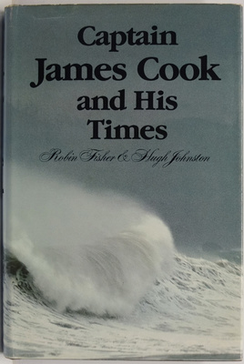 Captain James Cook and His Times