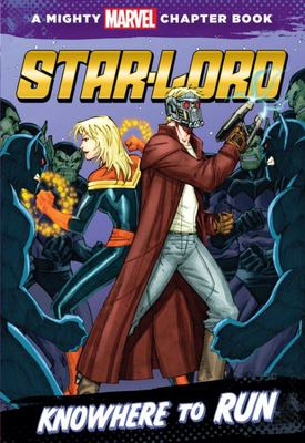 Star-Lord - Knowhere to Run