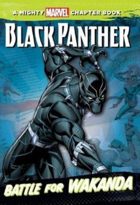 A Mighty Marvel Chapter Book: Black Panther: Battle for Wakanda