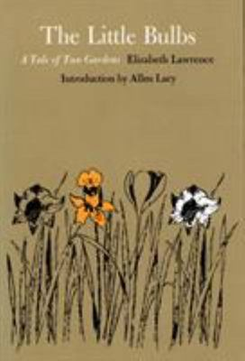 The Little Bulbs - A Tale of Two Gardens