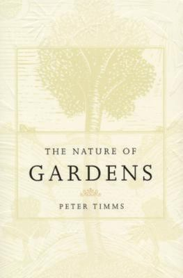 The Nature of Gardens